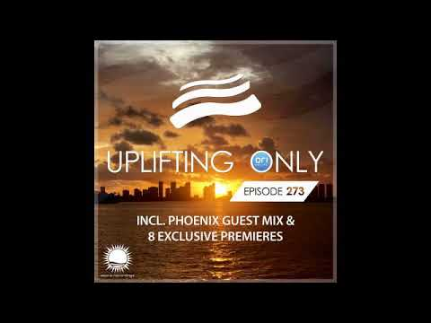 Ori Uplift - Uplifting Only 273 with Phoenix