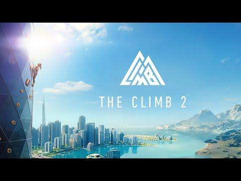 The Climb 2 | Launch Trailer | Oculus Quest Platform