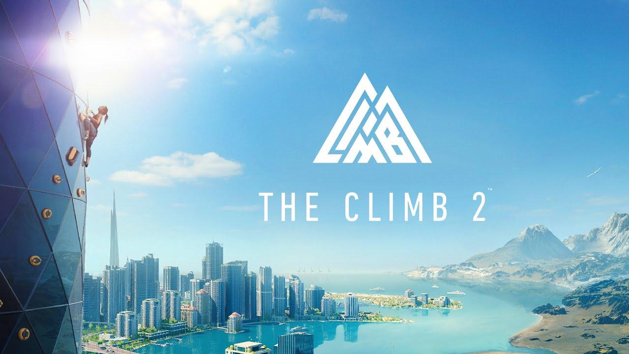 Download The Climb 2   Launch Trailer   Oculus Quest Platform