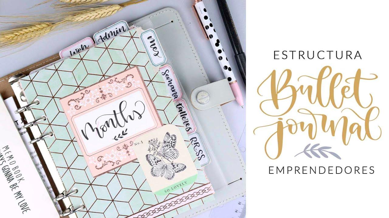 Cómo estructurar un Bullet Journal para emprendores / autónomos