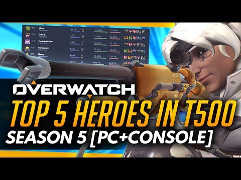 Overwatch | Top 5 Heroes in Top 500 - SEASON 5 [PC+Console]