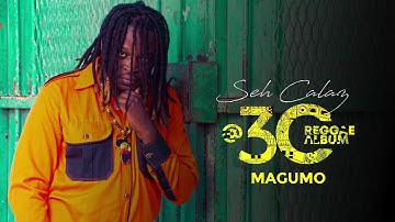 Seh Calaz - Magumo (Seh Calaz @30 Reggae Album)