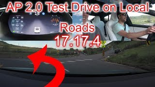 Tesla AP 2.0 (17.17.4) Test Drive on Local Roads!
