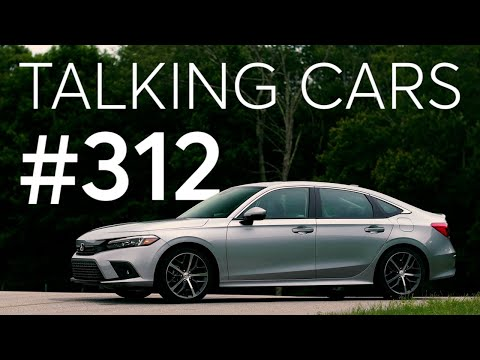 2022 Honda Civic; Which Cars of Today Will Be Future Classics?   Talking Cars #312