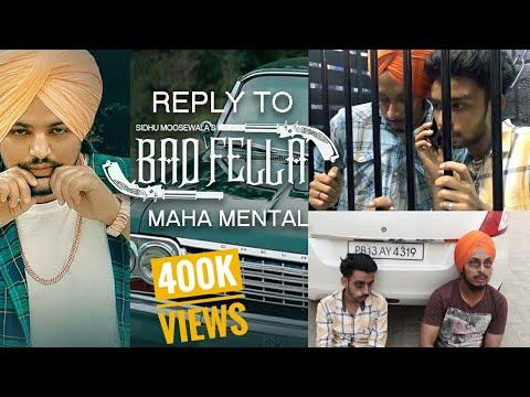 Reply To Bad Fella Sidhu Moose Wala - Maha Mental