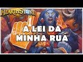 HEARTHSTONE - A LEI DA MINHA RUA! (STANDARD DK EVOLVE SHAMAN)