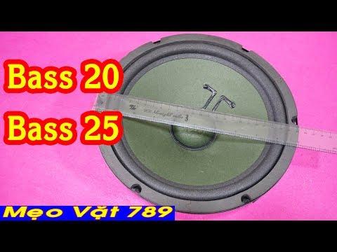 Loa bass 20 và loa bass 25 ( Zalo 01655 774 789 )