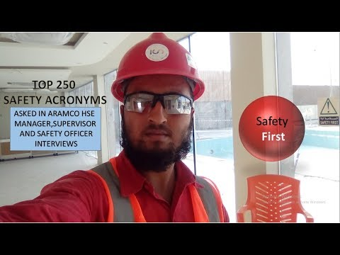 Top 250 Safety Acronyms Asked In Aramco, Sabic HSE Manager, Supervisor, Officer Interviews