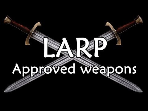LARP approved weapons