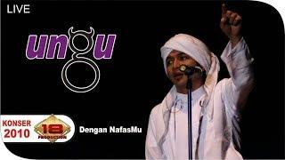 UNGU - Dengan NafasMu (Live Konser Medan 08 Mei 2010) MP3