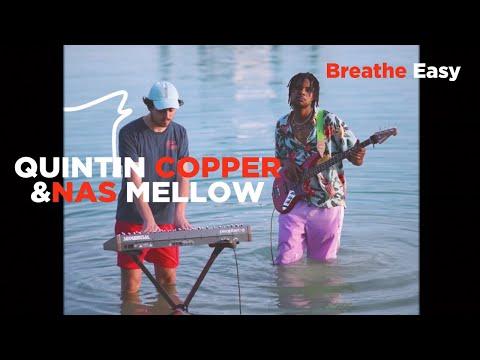 Quintin Copper & Nas Mellow - Breathe Easy feat. Nora Maleh