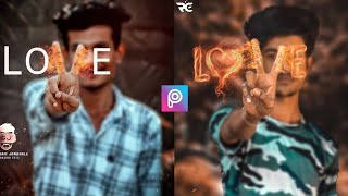 picsart fire love editing || fire effect in picsart || royal editing all tips or tricks