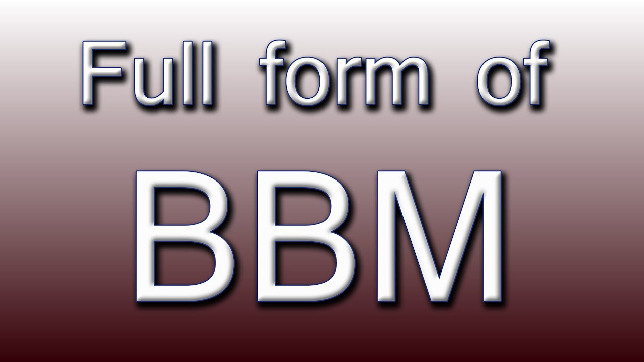 Full form of bbm youtube full form of bbm reheart Choice Image