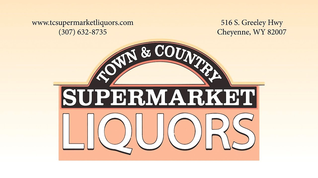 Town & Country Supermarket Liquors Cheyenne, WY