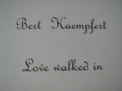 Bert Kaempfert - Love walked in