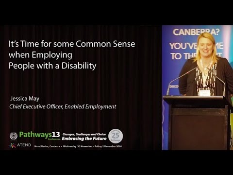 It's time for some Common Sense when Employing People with Disability