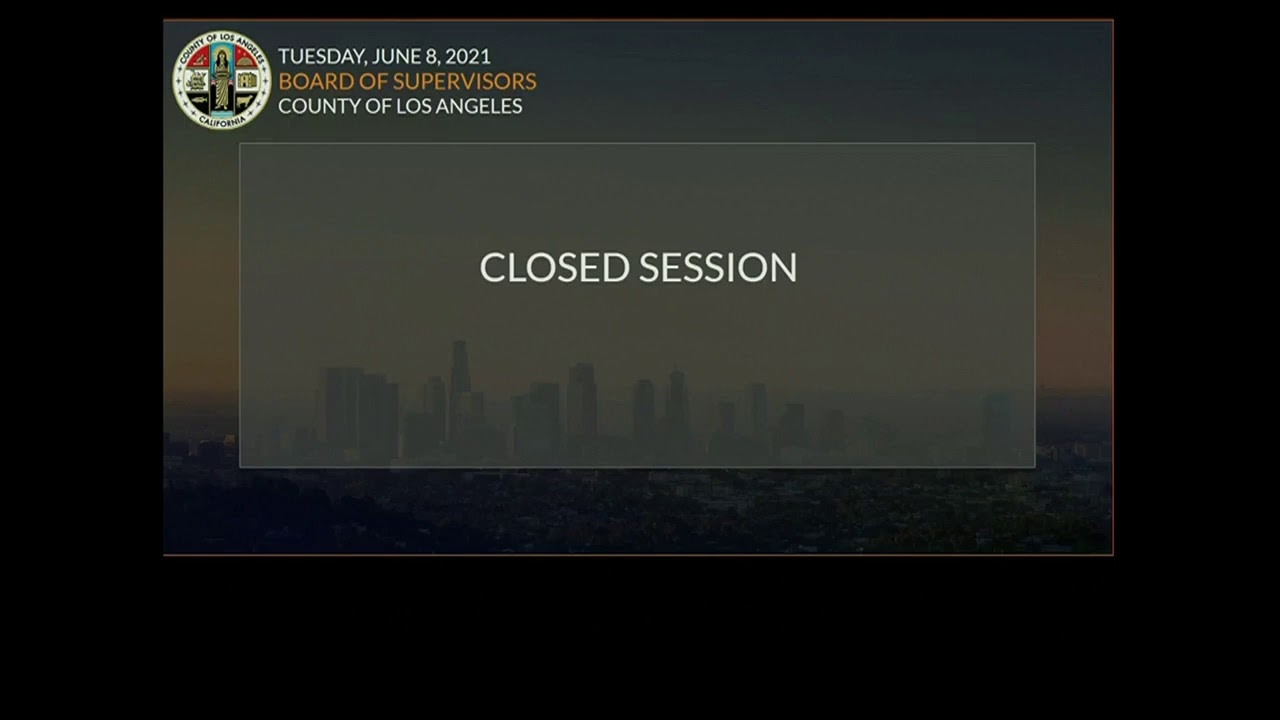 Download Los Angeles County Board of Supervisors Meeting - June 8,2021