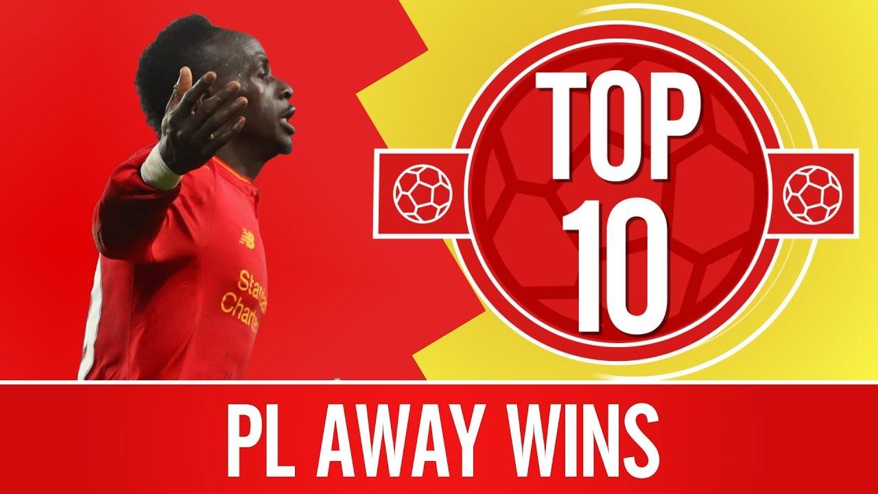 5024c5c94 Top 10  Liverpool s best Premier League away wins