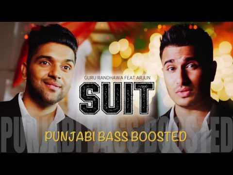 Suit [Bass Boosted]   Guru Randhawa Feat. Arjun   Latest Punjabi Songs 2016