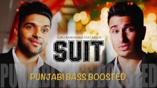 Suit [Bass Boosted] | Guru Randhawa Feat. Arjun | Latest Punjabi Songs 2016