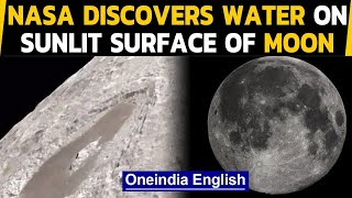 NASA's SOFIA discovers water on the sunlit surface of Moon, could help astronauts on mission