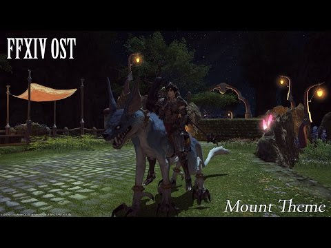 FFXIV OST Mount BGM ( The Rider's Boon )