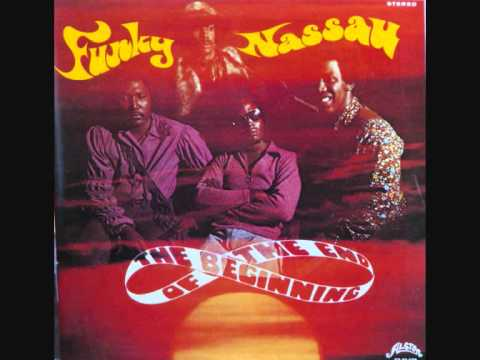 The Beginning Of The End - Funky Nassau Pt 1 & 2