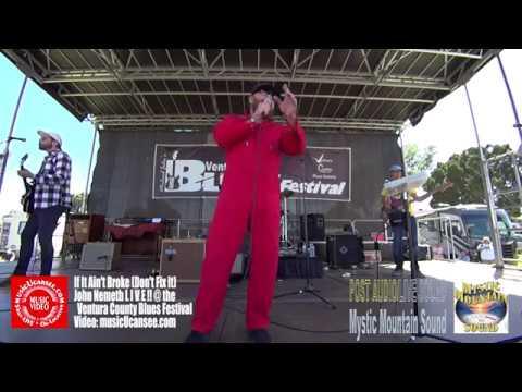 If It Ain't Broke - John Nemeth -  LIVE @ The Ventura County Blues Festival -  musicUcansee com
