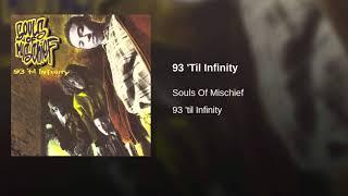 Souls Of Mischief - 93 Til Infinity - Slowed