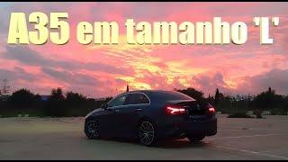 DE 'LIMOUSINE' SÓ TEM O NOME! - Mercedes A35 AMG L