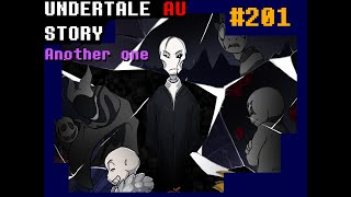 Undertale au story สรุปเนื้อ another one ss1ถึง3 #202 byme