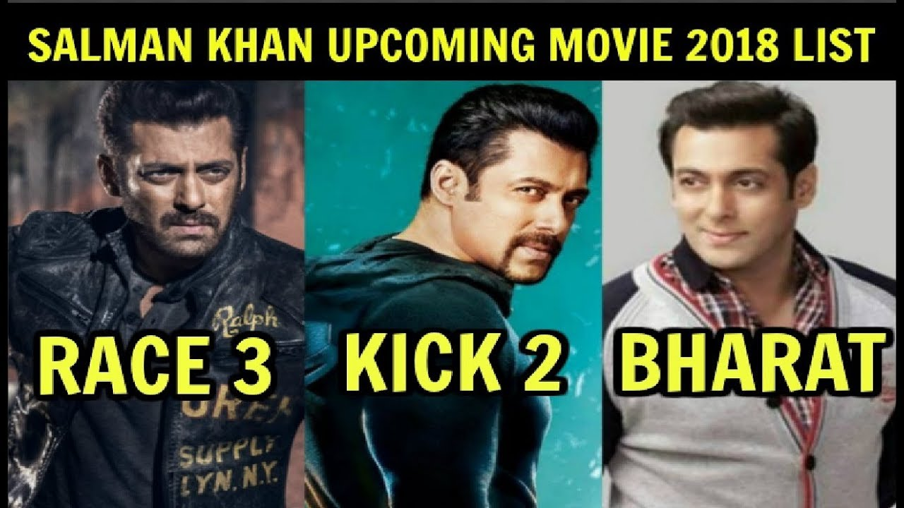 New Hindi Movei 2018 2019 Bolliwood: Salman Khan Upcoming Movies 2018 List