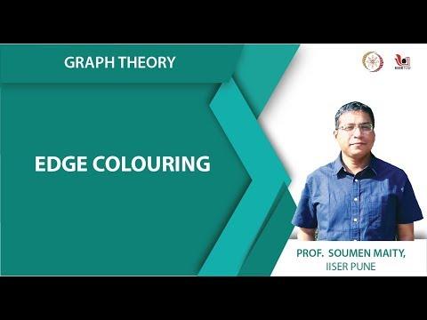 Lecture 19 Part 1 Edge Colouring