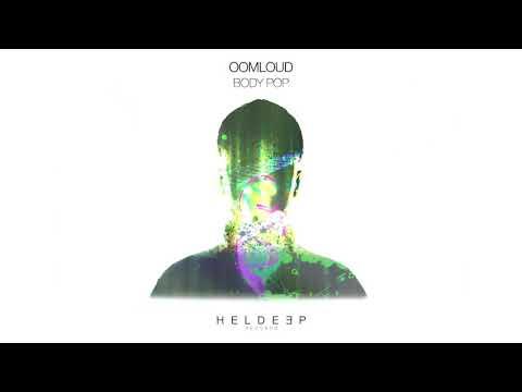 Oomloud - Body Pop (Official Audio)