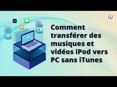 Transférer musique et vidéos iPod vers PC sans iTunes