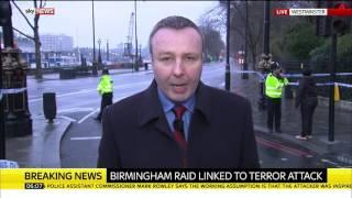 Sky sources  Birmingham police raid is linked to London terror