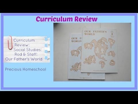 Curriculum Review: Social Studies: Rod & Staff Our Father's World grade 2