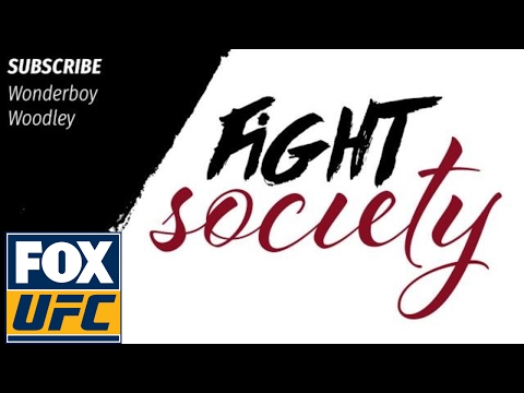 Fight Society Podcast: Tyron Woodley,  Stephen 'Wonderboy' Thompson (2.23.17)