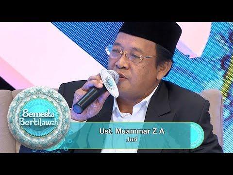 """Ust Muammar """"Semoga Kalian Jadi Qori Kebanggan Indonesia""""- Semesta Bertilawah (2/6)"""