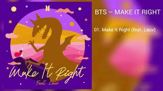 Baixar [DOWNLOAD LINK] BTS - MAKE IT RIGHT (FEAT. LAUV) (MP3)