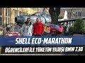 Do?an Kabak | Shell Eco Marathon Ö?rencileriyle Tüketim Yar??? | BMW 730