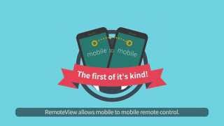 Mobile-to-Mobile Remote Control with RemoteView