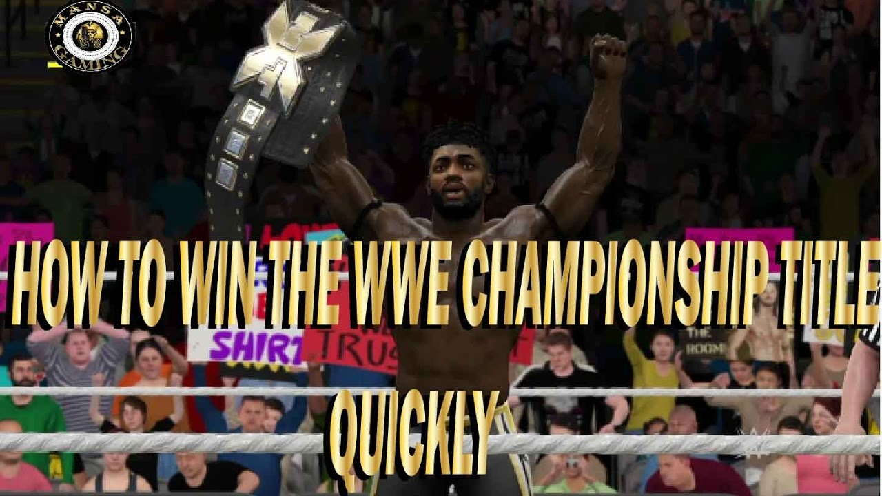 Download WWE 2k17: How To Win The WWE Title Quickly