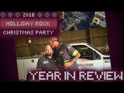 2016 Holliday Rock Christmas Party - A Year In Review