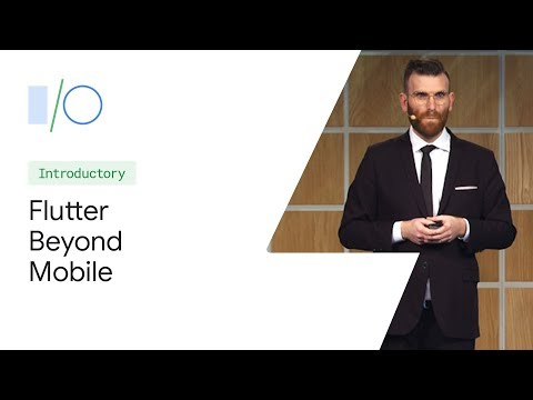 Beyond Mobile: Material Design, Adaptable UIs, and Flutter (Google I/O'19)