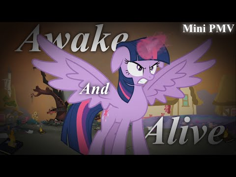 [Mini PMV] Awake And Alive
