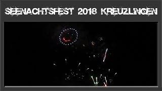 Seenachtsfest Konstanz 2018 - Kreuzlingen