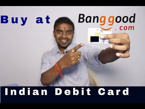 How to Buy a Product from Banggood.com with Indian Debit Card -International Shopping without Paypal