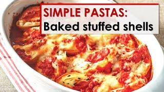 Simple Pastas: Baked Stuffed Shells