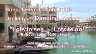 "Sunset Beach Club Hotel – a Holiday with ""Lots to do"" in the Day & Evening Dancing   January 2019"